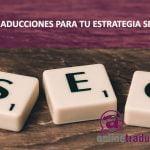 Traducciones SEO | Online Traductores