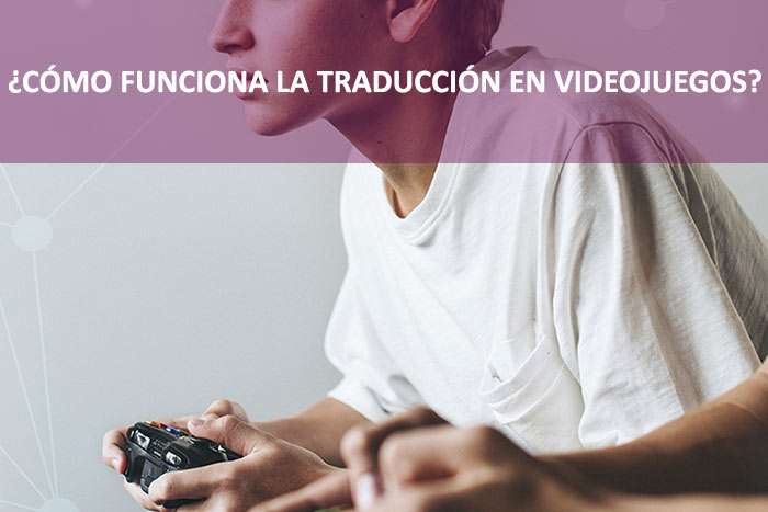 agencia de traducción de videojuegos