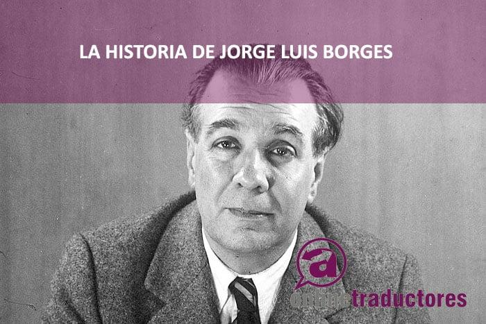 Historia de la traducción | Jorge Luis Borges