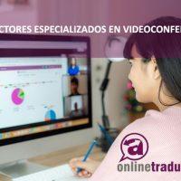 Traducciones para videoconferencias