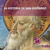 Historias de la traducción; el caso de San Jerónimo