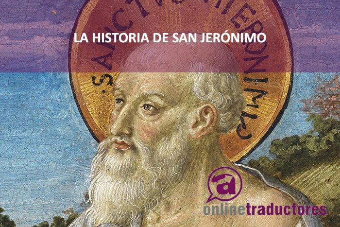 Historia de la traducción: el caso de San Jerónimo | Online Traductores