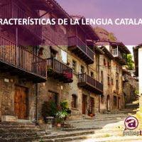 La traducción al catalán; características de la lengua catalana