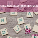 palabras más largas | Online Traductores