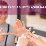Subtitulación para sordos | Online Traductores