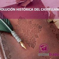 La evolución histórica del castellano